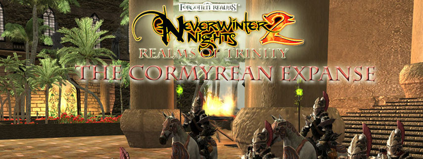Neverwinter Nights 2 - Realms of Trinity, Cormyrean Expanse