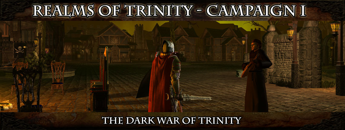 Neverwinter Nights 2 - Realms of Trinity, Campaign I